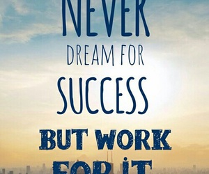 Dream, quotes, and success image
