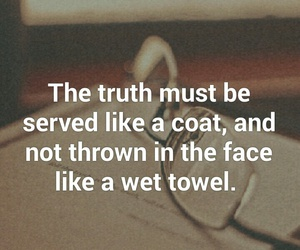 quotes, true, and truth image