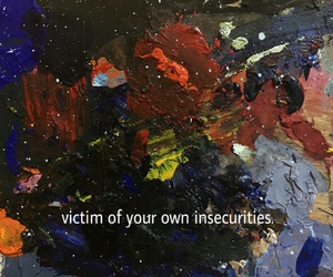 quotes, art, and insecurity image