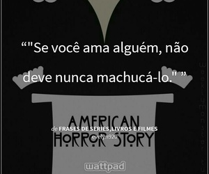 wattpad, ahs, and frases image