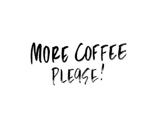 coffee, quotes, and more image
