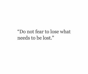 quotes, fear, and lost image
