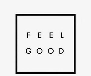 quotes, good, and feel image