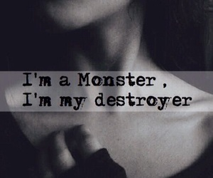monster, destroyer, and quotes image