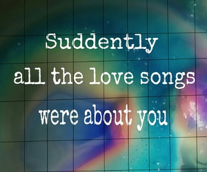 broken, quotes, and lovesongs image
