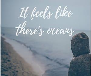 feel, Lyrics, and oceans image