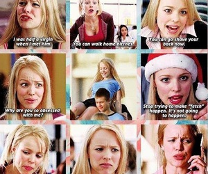 mean girls, quote, and rachel mcadams image