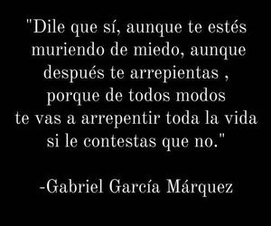frases, SI, and gabriel garcia marquez image