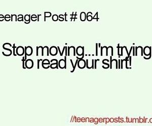 teenager post, funny, and shirt image