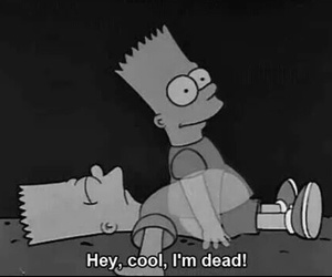 dead, cool, and bart image