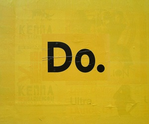 yellow, do, and quotes image