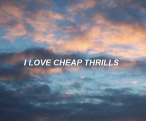 ️sia, quotes, and cheap thrills image