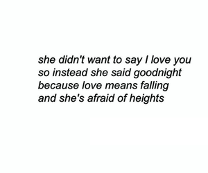 love, quotes, and afraid image
