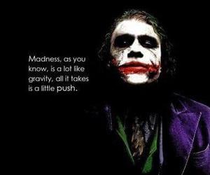 joker, madness, and quote image
