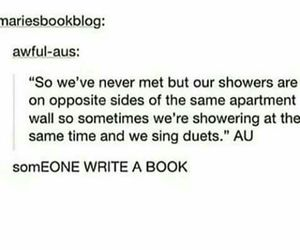 shower, duets, and writing prompt image