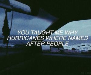 quotes, hurricane, and grunge image