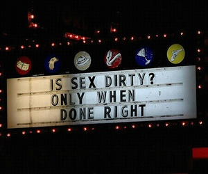 dirty, Right, and sex image