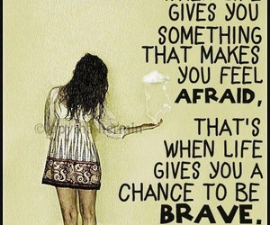 quote, brave, and afraid image
