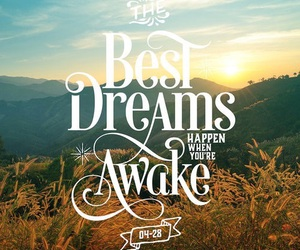 Dream, awake, and quote image