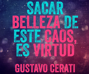 frases, beauty, and gustavo cerati image