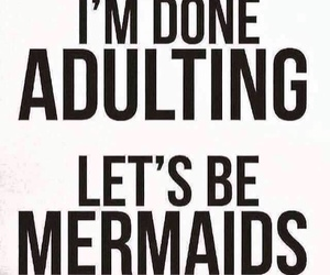 thought, mermaids, and quote image
