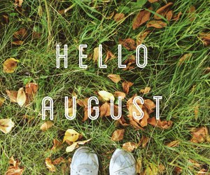 August, green, and hello image