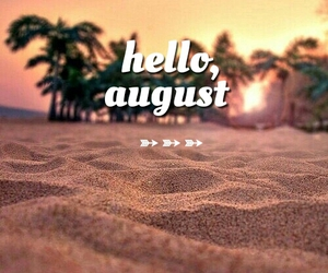 August and hello august image