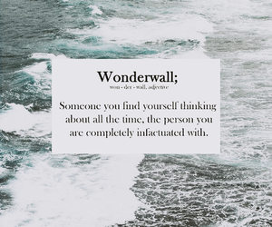 addicted, wonderwall, and feelings image