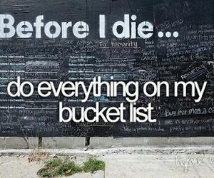 before i die, bucket list, and bucketlist image