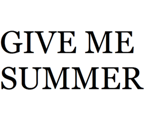 summer, text, and quote image