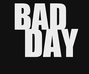 bad and day image