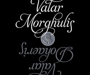 got, game of thrones, and valar morghulis image