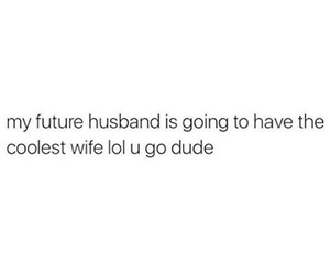 quotes, funny, and husband image