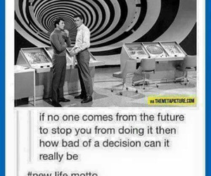 future, funny, and quotes image