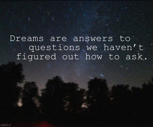answers, dreams, and questions image