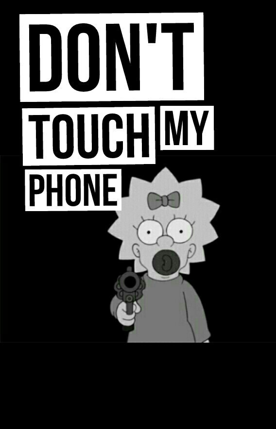 36 Images About Don T Touch My Phone Wallpaper On We Heart It See More About Dont Touch My Phone Wallpaper And Background