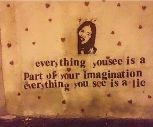 everything, imagination, and lie image