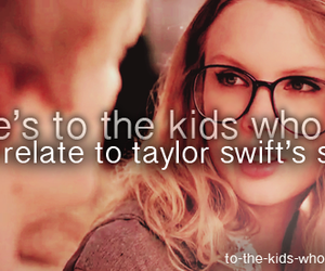 songs, Taylor Swift, and heres to the kids image