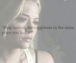 happiness, quote, and pretty little liars image