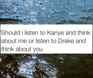 Drake, kanye, and quote image