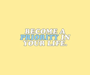 quotes, life, and priority image