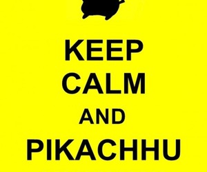 keep calm and pikachu image