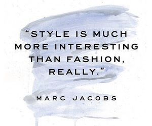 quotes, fashion, and marc jacobs image