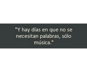 days, frases, and music image