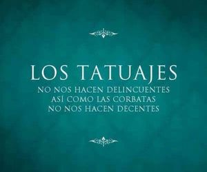 tattoo, frases, and delincuentes image