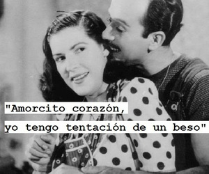 kiss, love, and pedro infante image