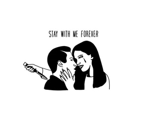 love, forever, and stay image