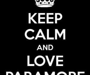 paramore, keep calm, and love image