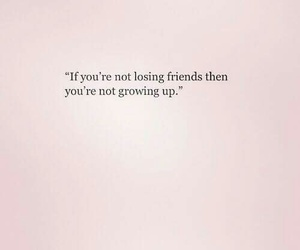quotes, friends, and life image