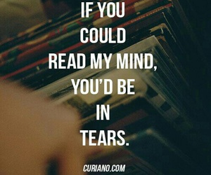 quotes, mind, and tears image